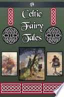Celtic Fairy Tales By Noted Celtic Expert Joseph