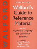 Walford s Guide to Reference Material  Generalia  language and literature  the arts