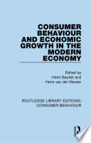 Consumer Behaviour and Economic Growth in the Modern Economy  RLE Consumer Behaviour