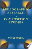 Bibliographic Research In Composition Studies
