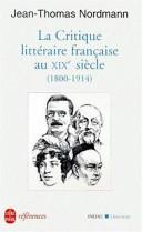 La critique littéraire française au XIXe siècle, 1800-1914
