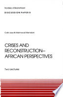 Crises and Reconstruction   African Perspectives