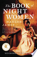 A Book Of Night Women : a jamaican sugar plantation at the end of...