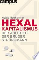Hexal Kapitalismus   Der Aufstieg der Br  der Str  ngmann