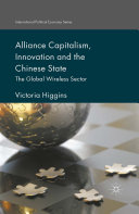 Alliance Capitalism, Innovation and the Chinese State Book