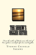 The Shrew's Bigger Sister
