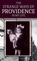 The Strange Ways of Providence in My Life