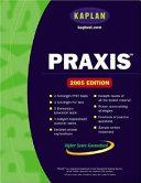 Kaplan PRAXIS 2005
