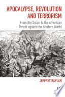 Apocalypse  Revolution and Terrorism