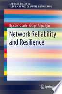 Network Reliability and Resilience