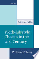 Work Lifestyle Choices in the 21st Century