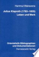 Julius Klaproth (1783-1835), Leben und Werk