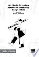 Alchimia Briantea  Percorsi tra urbanistica  design e moda