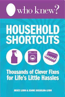Who Knew  Household Shortcuts
