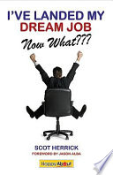 I've Landed My Dream Job-- Now What???