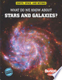 What Do We Know about Stars and Galaxies  Book PDF