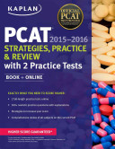 Kaplan PCAT 2015 2016 Strategies  Practice  and Review with 2 Practice Tests