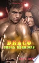 Draco - Urban Warriors 2