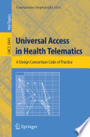 Universal Access in Health Telematics
