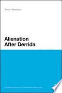 Alienation After Derrida book