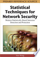 Statistical Techniques for Network Security: Modern Statistically-Based Intrusion Detection and Protection Needs For Intrusion Detection And Protection Covers