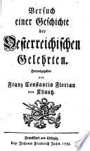 Versuch einer Geschichte der Österreichischen Gelehrten