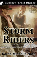 Storm Riders : but if one of the roads becomes...