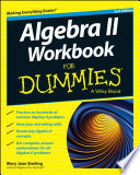 Algebra II Workbook For Dummies