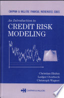 An Introduction To Credit Risk Modeling : management, and financial structuring demand more...
