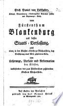 Erich Daniel von Liebhaber  Herzogl  Braunschweig L  neburgischer Geheimer Justitz  und Regierungs Rath  vom F  rstenthum Blankenburg und dessen Staats Verfassung