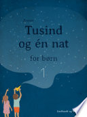 Tusind og   n nat for b  rn 1