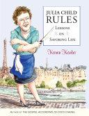 Julia Child Rules Book