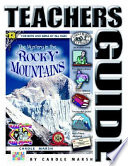 The Mystery in the Rocky Mountains Teacher s Guide