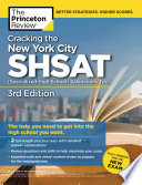 Cracking the New York City SHSAT  Specialized High Schools Admissions Test   3rd Edition
