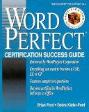 Wordperfect Certification Success Guide