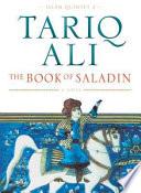 The Book of Saladin Kurdish Liberator Of Jerusalem While