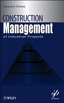Construction Management for Industrial Projects