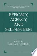 Efficacy  Agency  and Self Esteem