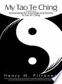 My Tao Te Ching