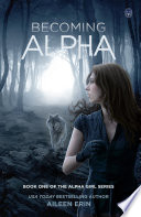 Ebook Becoming Alpha Epub Aileen Erin Apps Read Mobile