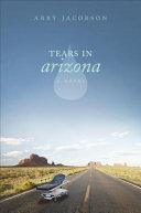 Tears in Arizona Book PDF