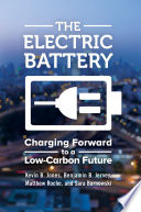 The Electric Battery  Charging Forward to a Low Carbon Future