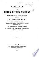 Catalogue de beaux livres anciens ... provenant du cabinet de M. J. L. B., dont la vente aura lieu le mardi 6 avril 1847, etc