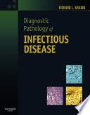 Diagnostic Pathology Of Infectious Disease E Book