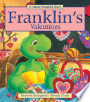 Franklin's Valentines His Friends He Is Heartbroken And
