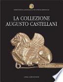 La collezione Augusto Castellani