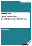 """Mediale Zugangsarten zur NS-Vergangenheit und ihre Rezeption in Deutschland (am Beispiel """"Schindlers Liste"""")"""