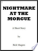 Nightmare At The Morgue