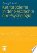 Kernprobleme in der Geschichte der Psychologie