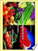 Cuisine v  g  tarienne 200 recettes  album illustr